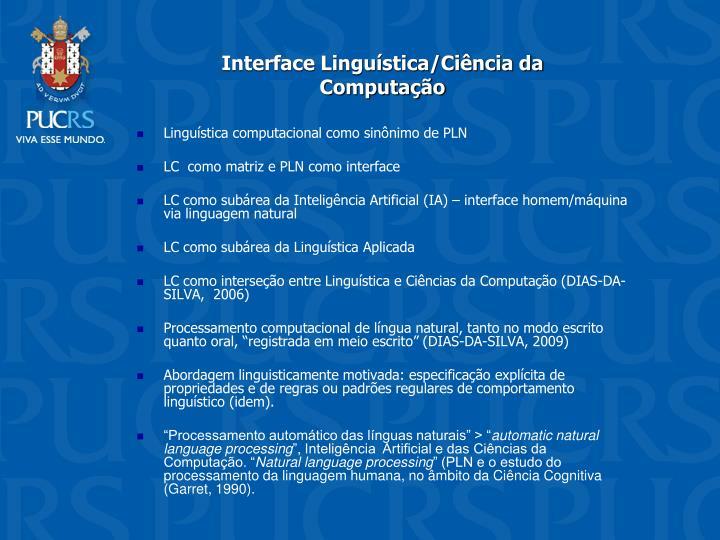Interface Lingustica/Cincia da Computao