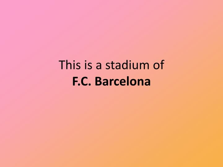 This is a stadium of