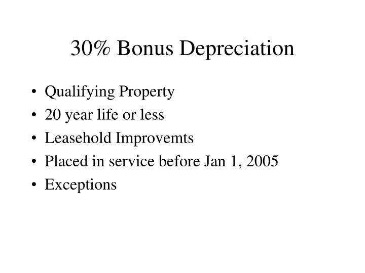 30% Bonus Depreciation