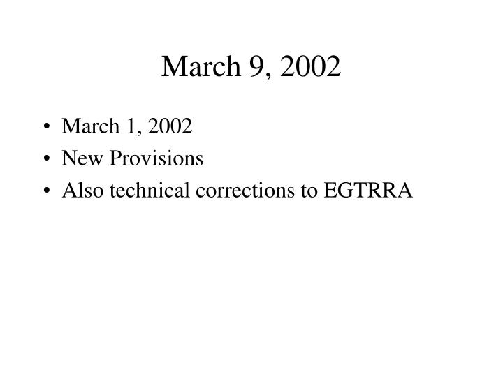 March 9 2002