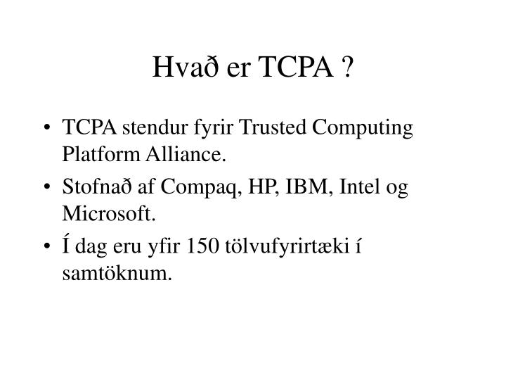 Hvað er TCPA ?