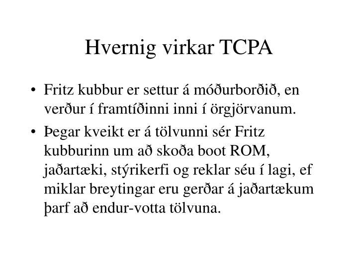 Hvernig virkar TCPA