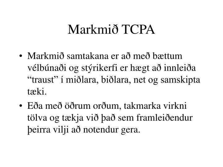 Markmið TCPA