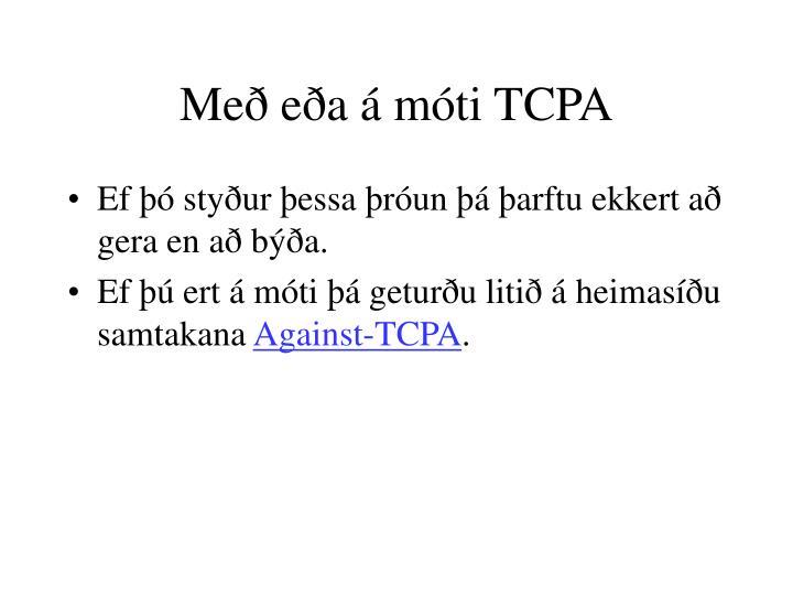 Með eða á móti TCPA
