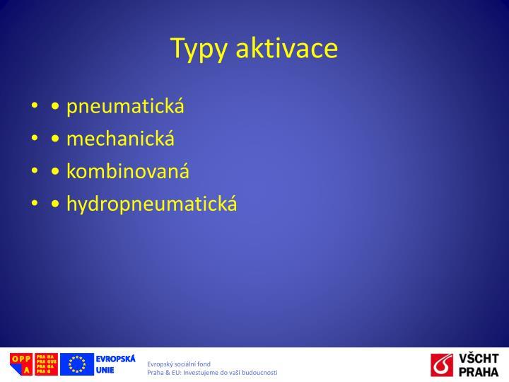 Typy aktivace