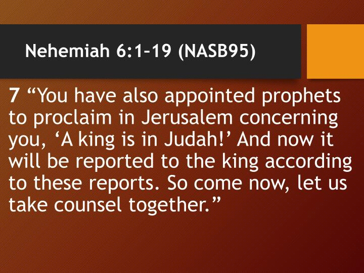 Nehemiah 6:1–19 (NASB95)