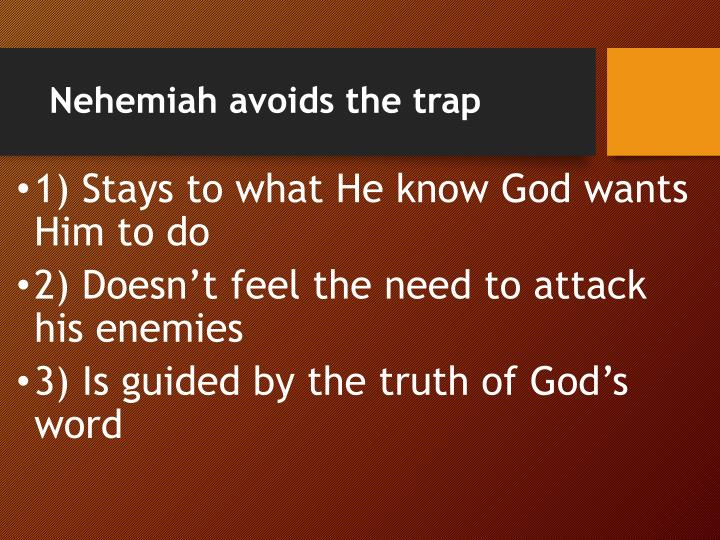 Nehemiah avoids the trap