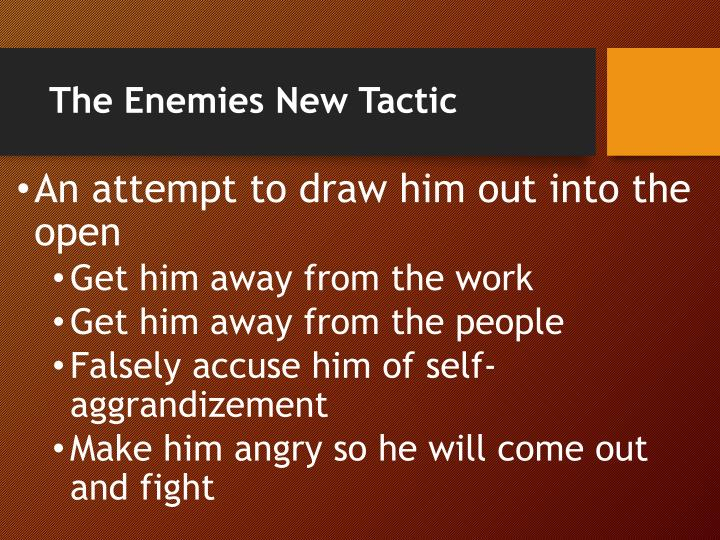 The Enemies New Tactic