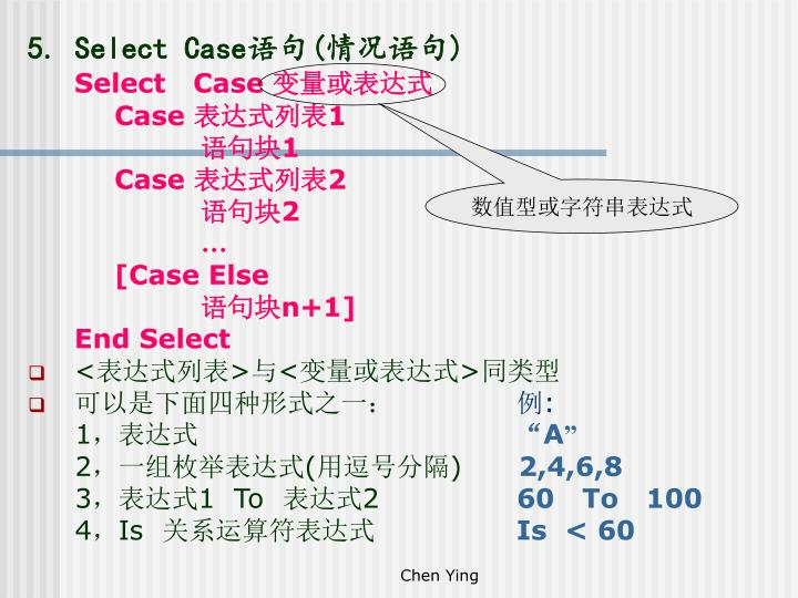 5. Select Case