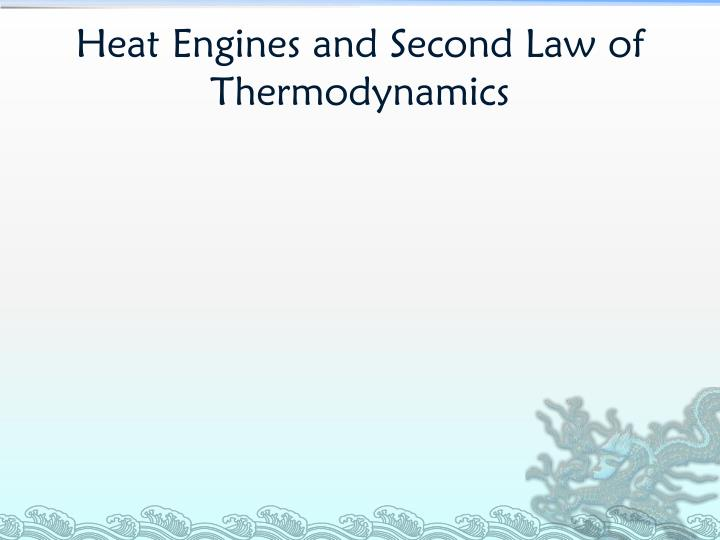 Heat Engines and Second Law of Thermodynamics
