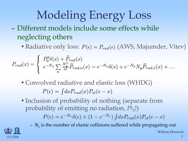 Modeling energy loss