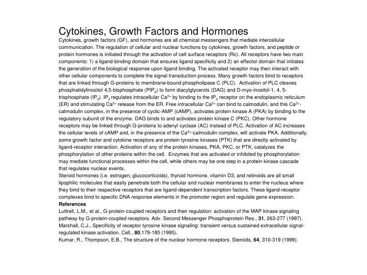 Cytokines, Growth Factors and Hormones