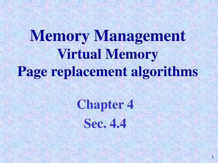 Memory management virtual memory page replacement algorithms