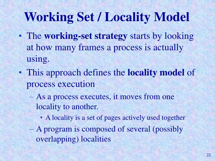 Working Set / Locality Model