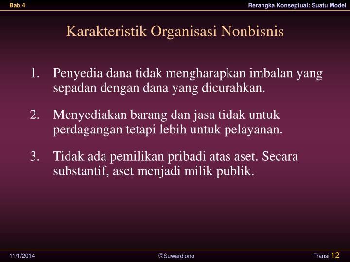 Karakteristik Organisasi Nonbisnis