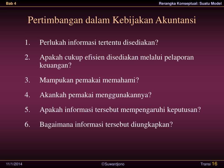Pertimbangan dalam Kebijakan Akuntansi