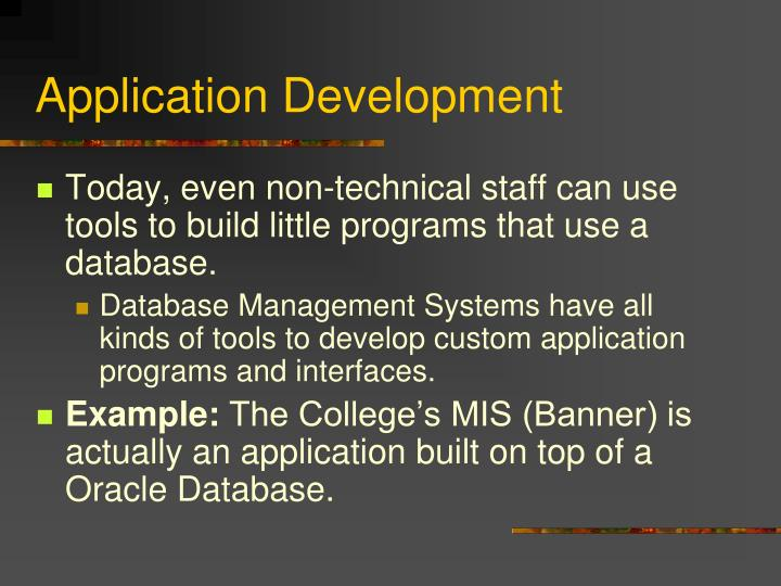 Application Development