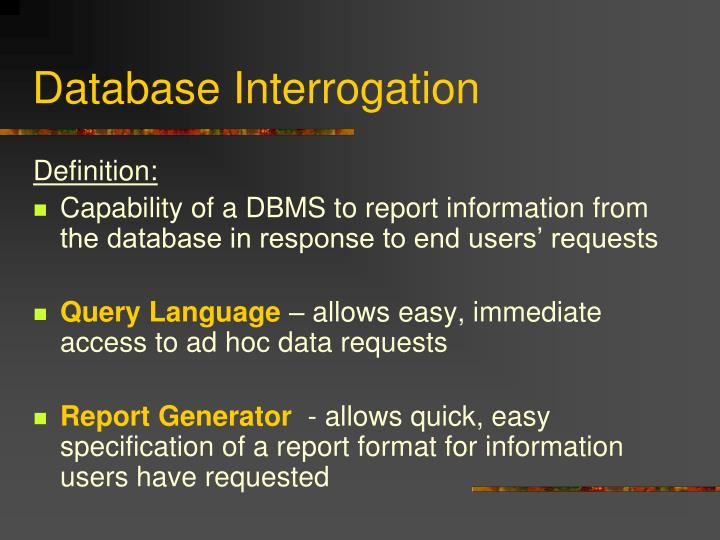 Database Interrogation