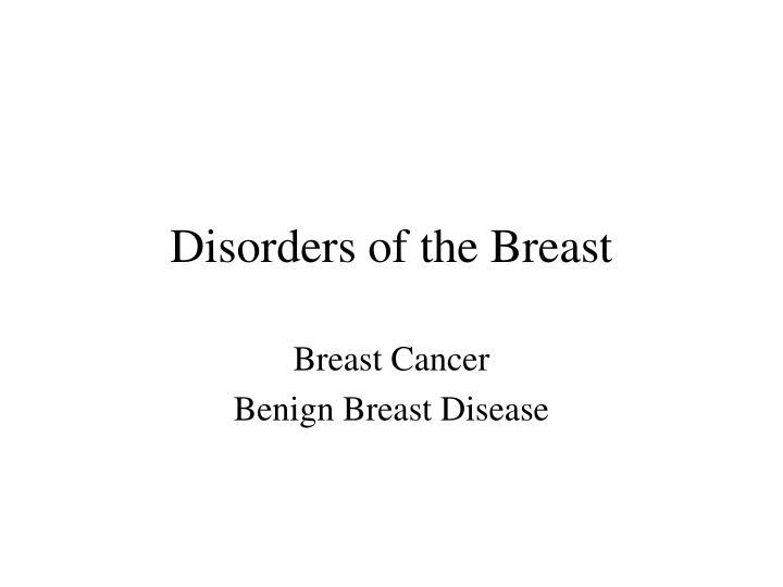 Disorders of the Breast