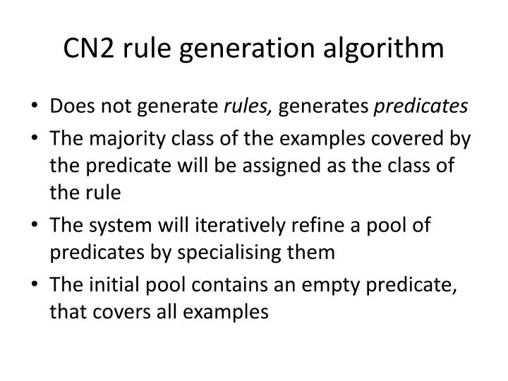 CN2 rule generation algorithm