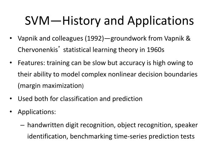 SVM—History and Applications