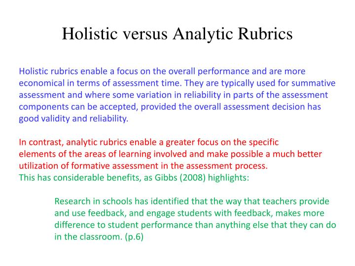 Holistic versus Analytic Rubrics