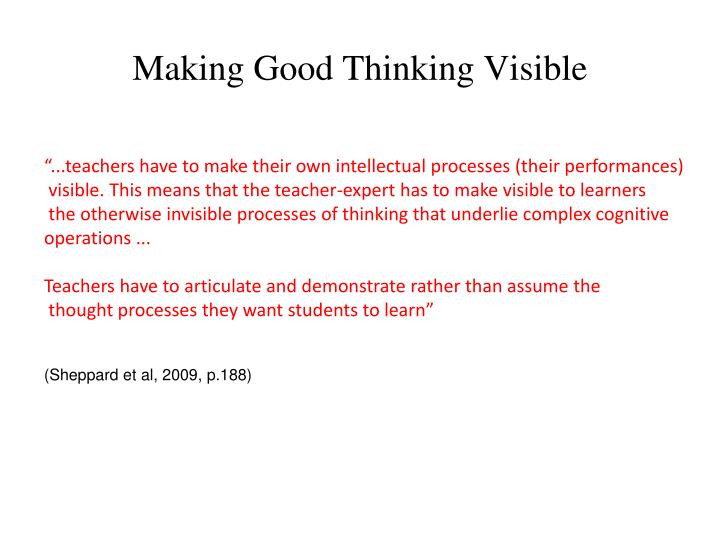 Making Good Thinking Visible
