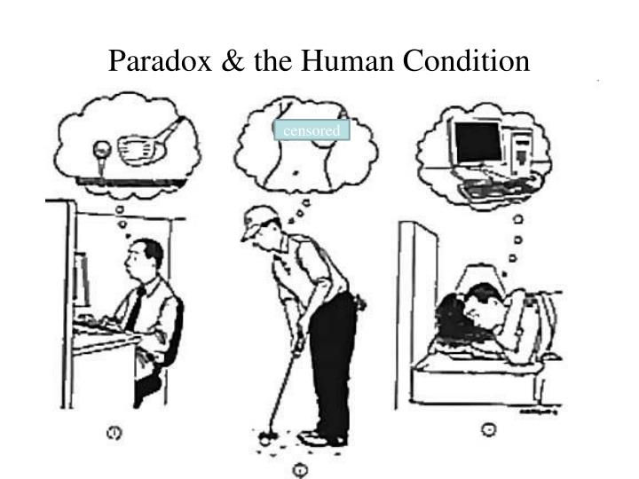 Paradox & the Human Condition