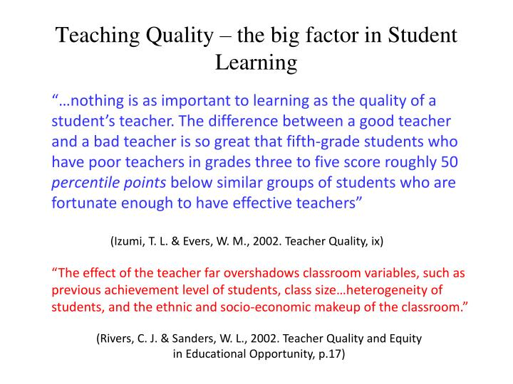 Teaching Quality – the big factor in Student Learning