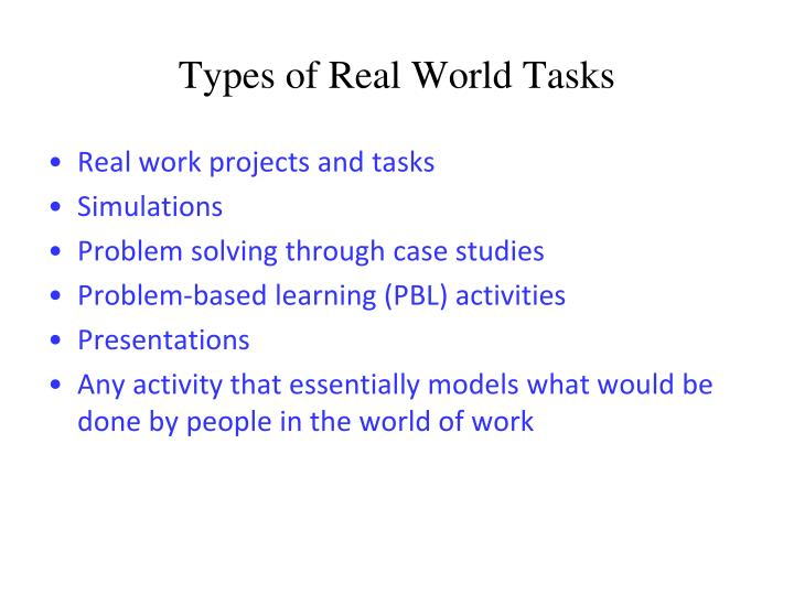 Types of Real World Tasks