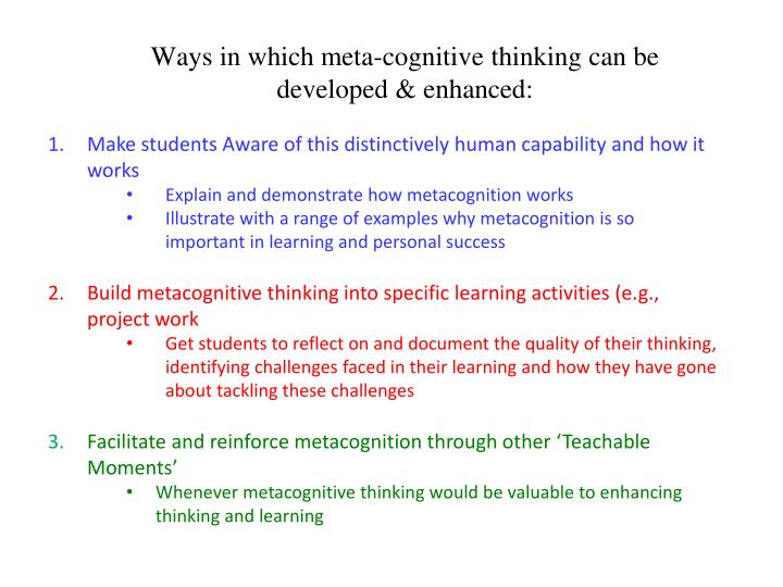 Ways in which meta-cognitive thinking can be