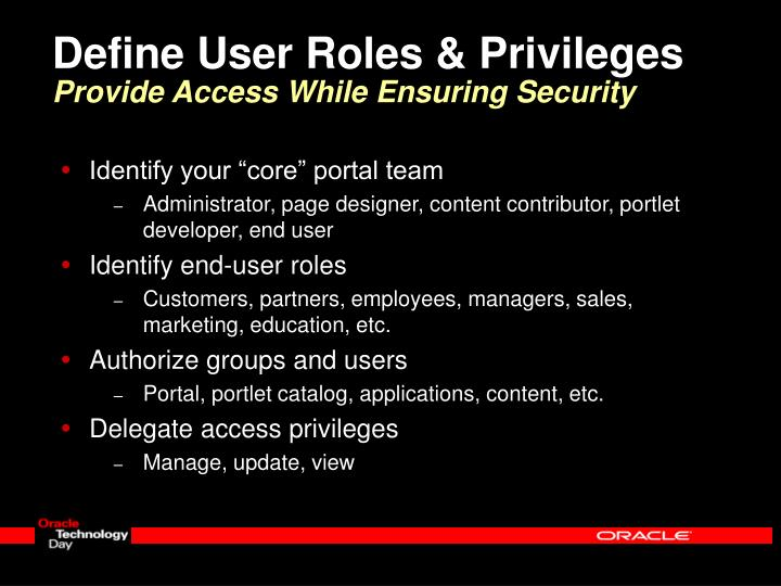 Define User Roles & Privileges