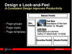 design a look and feel a consistent design improves productivity
