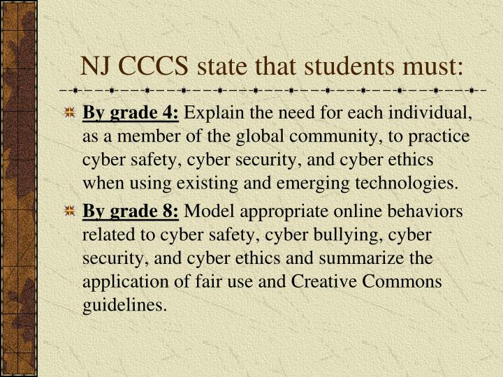 NJ CCCS state that students must: