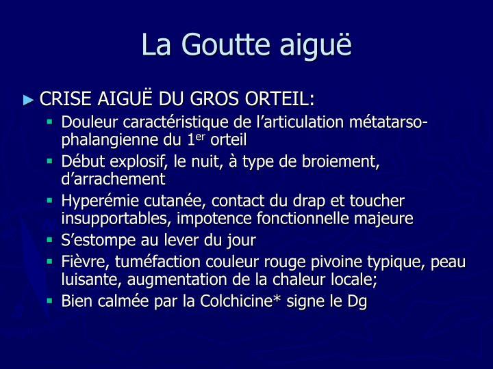 La Goutte aiguë