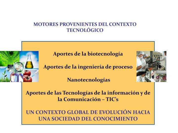 MOTORES PROVENIENTES DEL CONTEXTO TECNOLÓGICO
