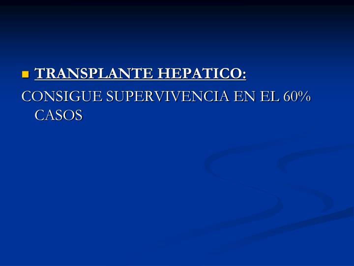 TRANSPLANTE HEPATICO: