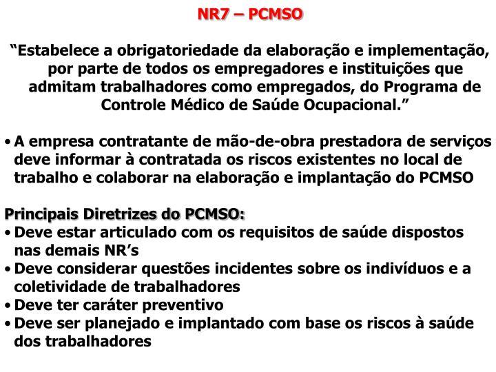 NR7 – PCMSO