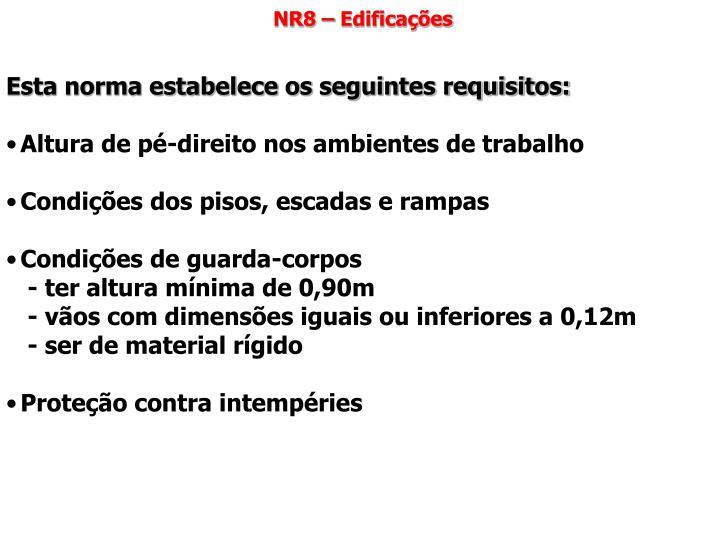 NR8 – Edificações