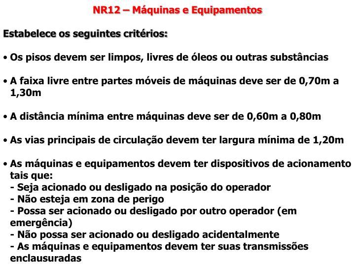 NR12 – Máquinas e Equipamentos