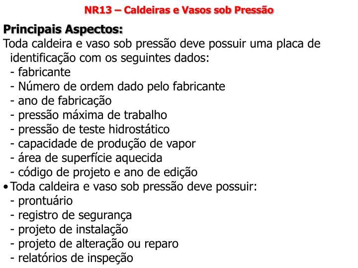 NR13 – Caldeiras e Vasos sob Pressão
