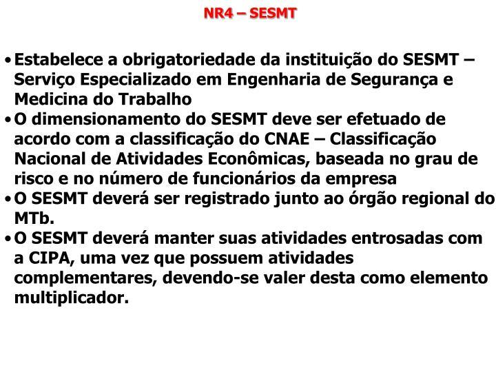 NR4 – SESMT