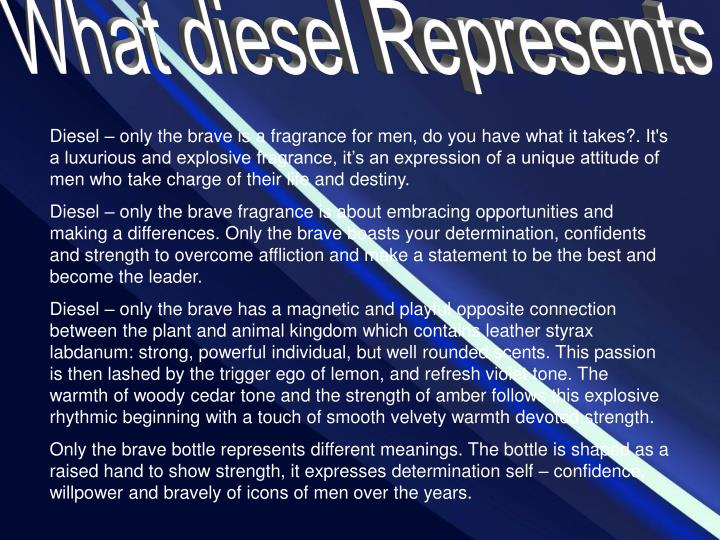What diesel Represents