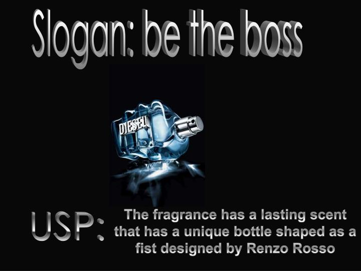 Slogan: be the boss