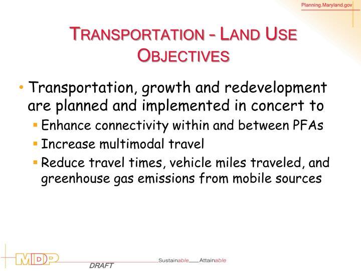 Transportation – Land Use Objectives
