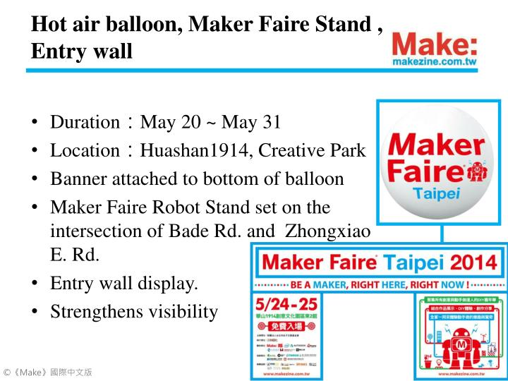 Hot air balloon, Maker Faire Stand , Entry wall
