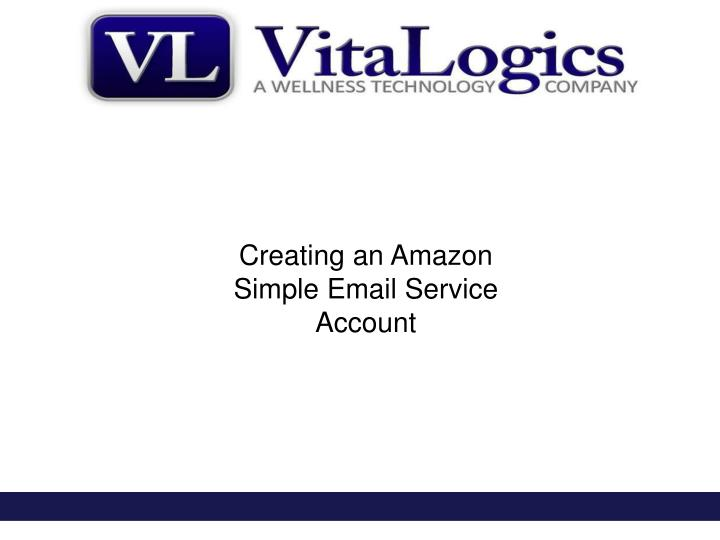 Creating an Amazon Simple Email Service Account