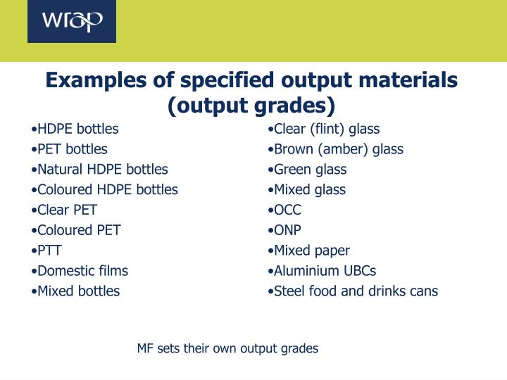 Examples of specified output materials