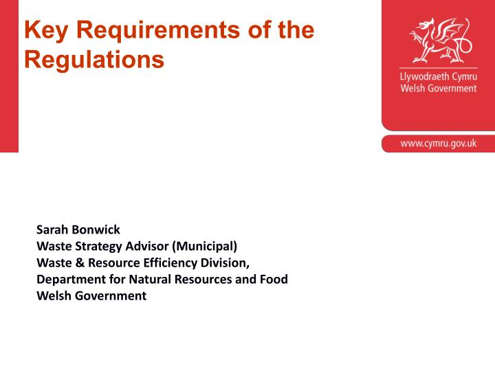 Key Requirements of the Regulations