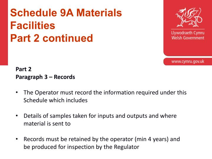 Schedule 9A Materials Facilities